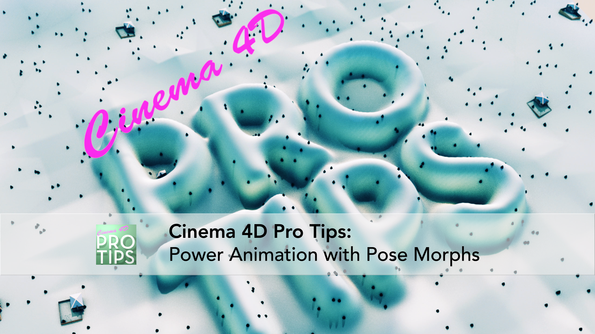Power Animation with Pose Morphs